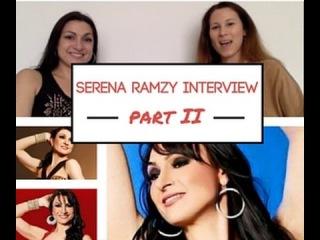 Star bellydancer interviews with Helen Santa Maria: Serena Ramzy (part II)