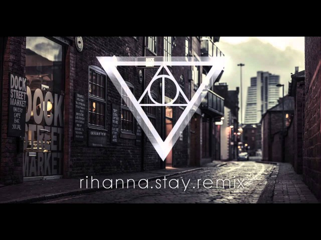 Rihanna Feat Mikky Ekko Stay Vario Volinski Strassenmajor Edit
