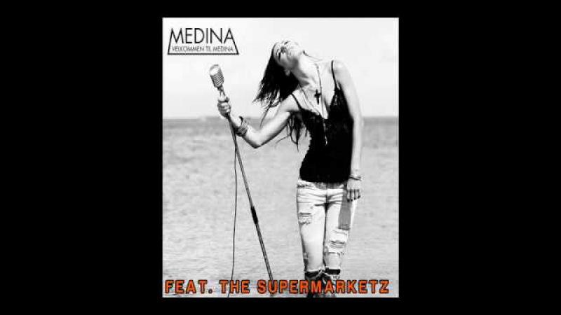 THE SUPERMARKETZ FT MEDINA DU ELSKER MIG RADIO EDIT HD