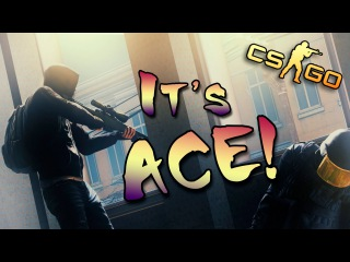 Easy ACE, and AWP game ^-^