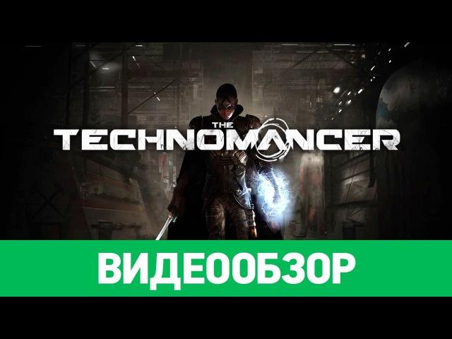 Обзор игры The Technomancer