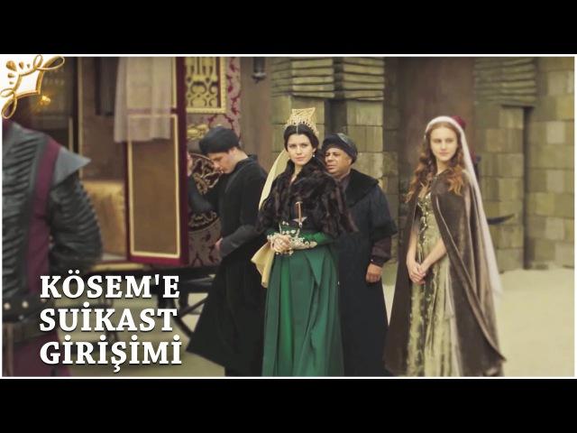 Muhteşem Yüzyıl: Kösem 25.Bölüm | Kösem'e suikast girişimi!