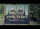 Твин Пикс 2017 сезон 1 Twin Peaks трейлер тизеръ 2 второй русский перевод