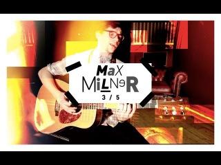 Max Milner | The Mash Up [] (3/5): SBTV