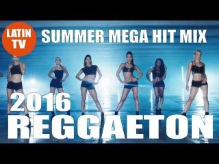 REGGAETON 2016 SUMMER MIX - J BALVIN, DADDY YANKEE, MALUMA, NICKY JAM, YANDEL, CHINO Y NACHO