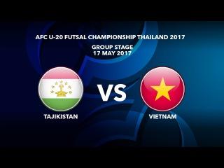 #AFCU20FC THAILAND 2017 - M15 TAJIKISTAN VS VIETNAM - Highlights