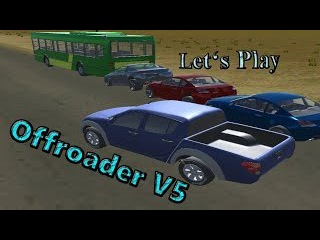 Let's Play: Offroader V5 (3D Driving Game)