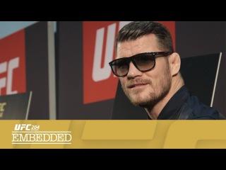 UFC 204 Embedded: Vlog Series - Episode 4