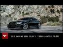 2015 BMW M6 Take Over the Mountains Ferrada Wheels F8 FR5