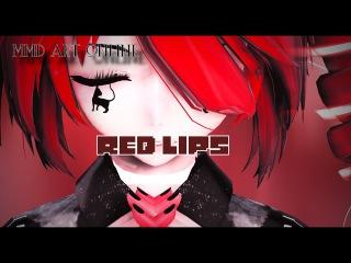 [MMD]-RED LIPS-.(TETO DARK ALICE)