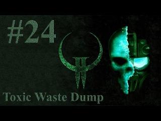 Прохождение Ultimate Quake 2 | Уровень - Токсичная свалка | #24
