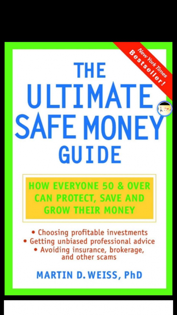 The Ultimate Safe Money Guide H
