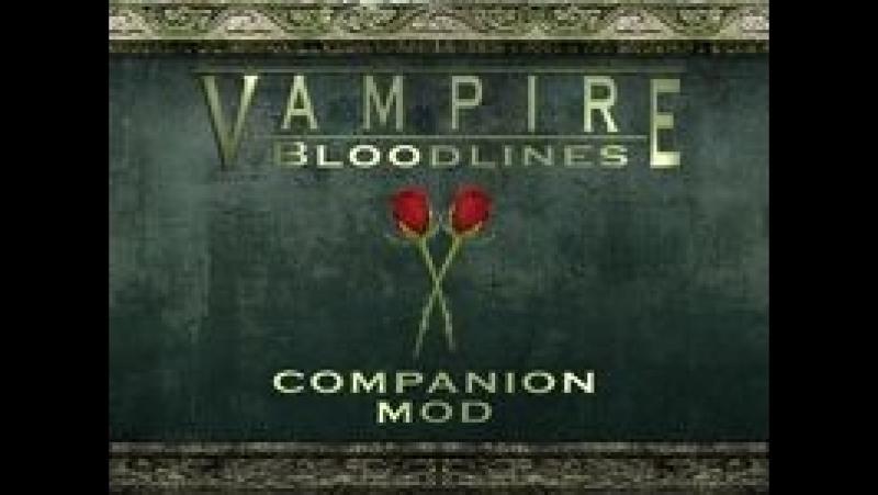 Vampire The Masquerade - Bloodlines companion mod 1.4 (2018.05.13 - 16.40.48.01)