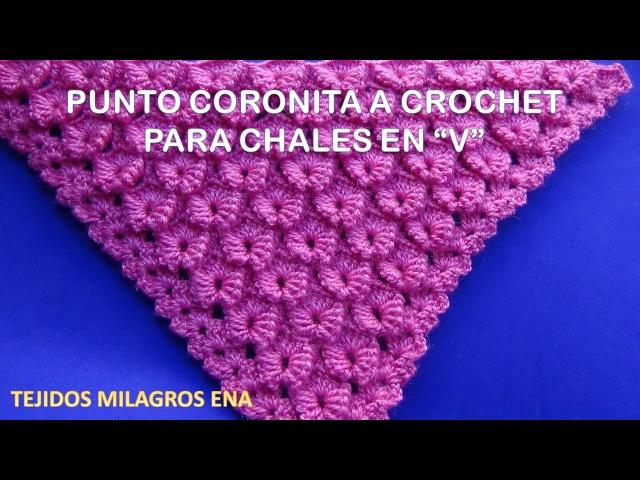 Chal o Shawl triangular paso a paso en Punto Coronita tejido a crochet