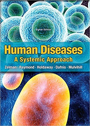 Human Diseases, A Systemic Approach 8th Edition