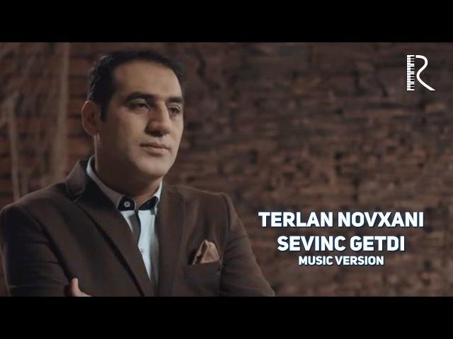 Терлан Новхани | Terlan Novxani - Sevinc getdi (music version)