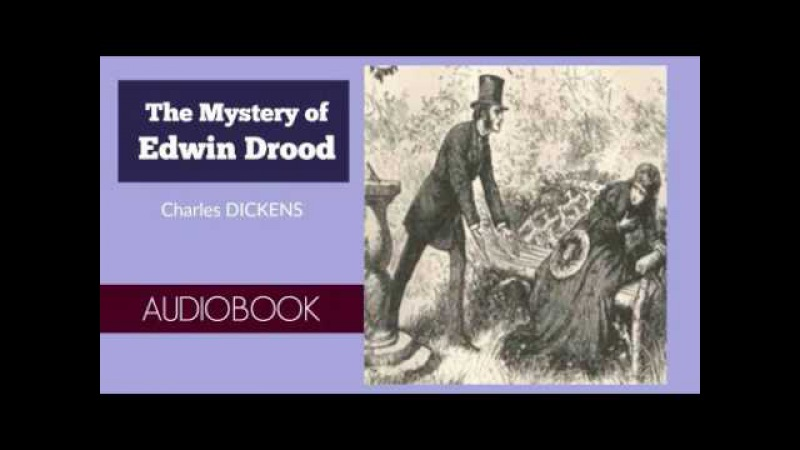 The Mystery of Edwin Drood by Charles Dickens - Audiobook ( Part 2/2 )
