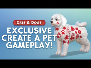 The Sims 4 Cats & Dogs: 30 MINUTES of Create A Pet Gameplay