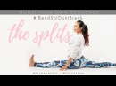 Splits stretching in 10 minutes Build your own Stretch Sequence IBendSoIDontBreak
