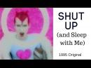 Shut up (and sleep with me) sin with sebastian 1995 Original