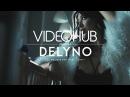 Delyno feat. Cezar - Let Me Save You (Original Mix) (VideoHUB) enjoybeauty