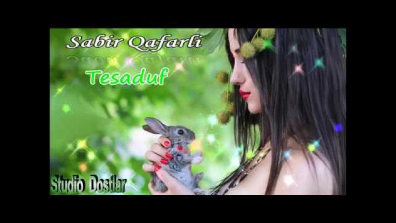 Sabir Qafarli Tesaduf 2018