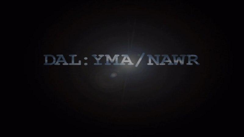 Dal Yma Nawr