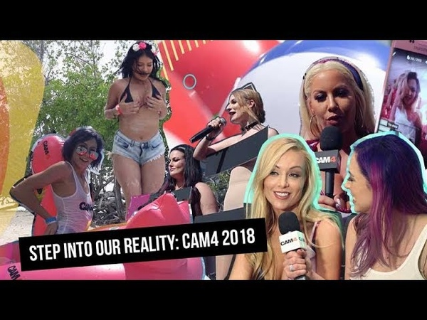 Step into our reality CAM4 2018