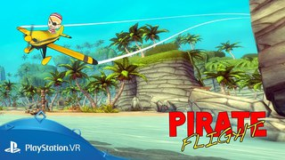 Pirate Flight | Gameplay Trailer | PlayStation VR