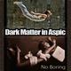 Dark Matter in Aspic - The Heat