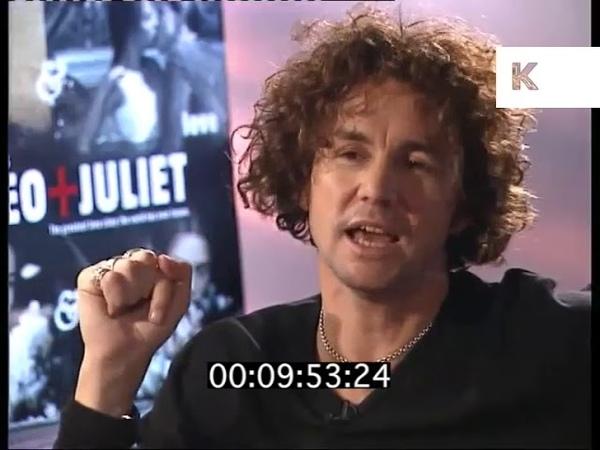 1997 Baz Luhrmann on Romeo and Juliet