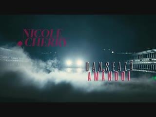 Nicole cherry - danseaza amandoi