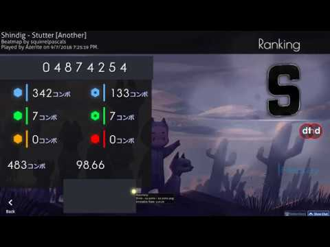 Osu! | Azerite | Shindig - Stutter [Another] HD,DT 98.66% FC 387pp 1