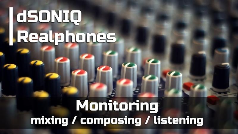 Профессиональный мониторинг в ваших наушниках dSONIQ Realphones
