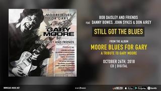 Bob Daisley and Friends feat. Danny Bowes, John Sykes & Don Airey - Still Got The Blues