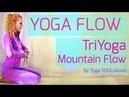 Yoga Flow: TriYoga Cat/Mountain Flow by Yoga SOULutions
