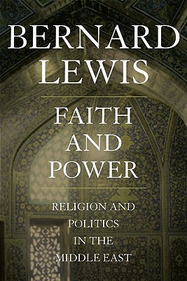 Bernard Lewis] Faith and Power Religion and Poli
