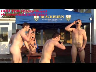 Rugbists from blackburn naked run united kingdom член хуй голые nude cock penis стриптиз public