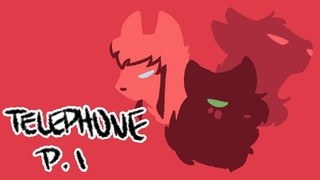 Part 1 Telephone Squirrelflight and Leafpool MAP