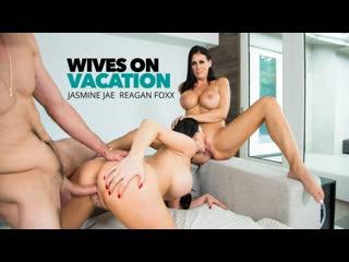 Jasmine Jae, Reagan Foxx - Wives On Vacation
