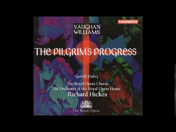 Vaughan Williams The Pilgrim's Progress Prologue et Acte I
