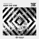 Swanky Tunes - Keep the vibe