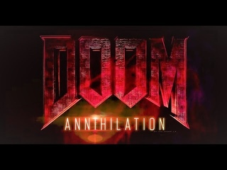 Doom is getting a film! Here is DOOM ANNIHILATION Official Trailer (VERY DISSAPOINTING)