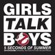 5 Seconds Of Summer - Girls Talk Boys