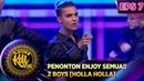 PENONTON ENJOY SEMUA!! Z BOYS HOLLA HOLLA KONTES KDI EPS 7 2 9