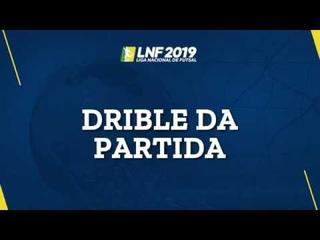 LNF2019 - Dribles das Partidas - 4ª Semana