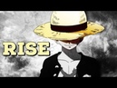 One Piece AMV Rise