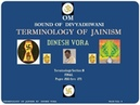 Terminology of Jainism Section 8 of 8 Pages 273 thru 279 DINESH VORA