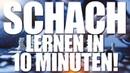 SCHACH LERNEN IN 10 MINUTEN Jakob Straub