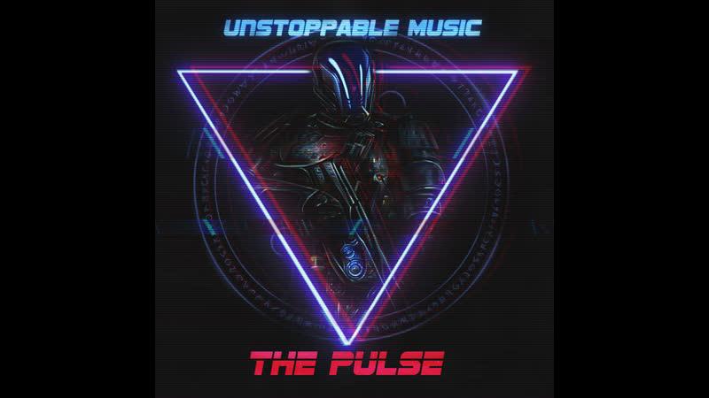 Unstoppable Music - THE PULSE (2019) Full Album | Pulsing Dark Hybrid Epic Music